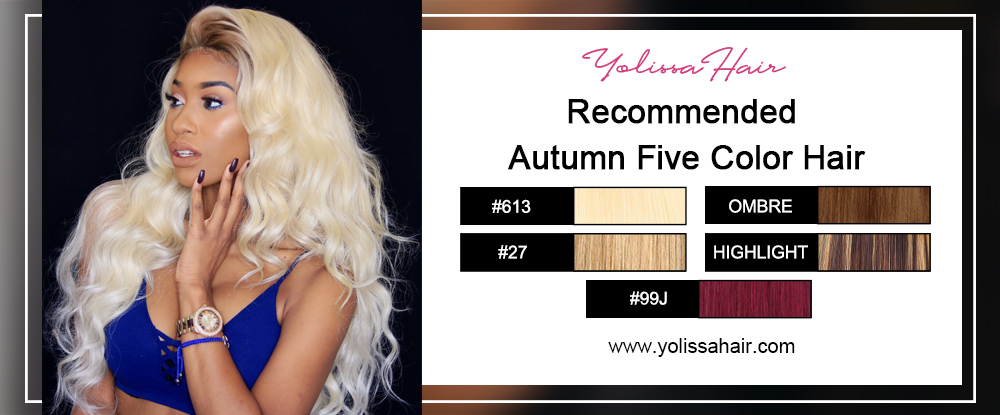 Recommended Autumn Five Color Hair
