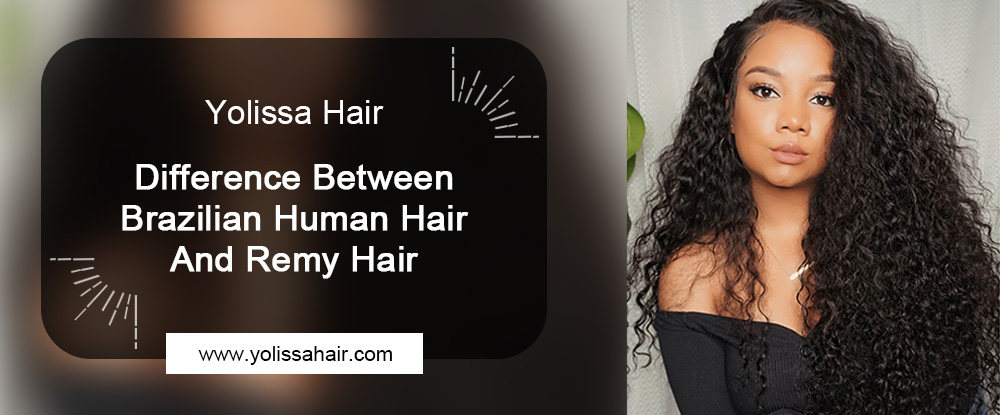 brazilian human hair and remy hair