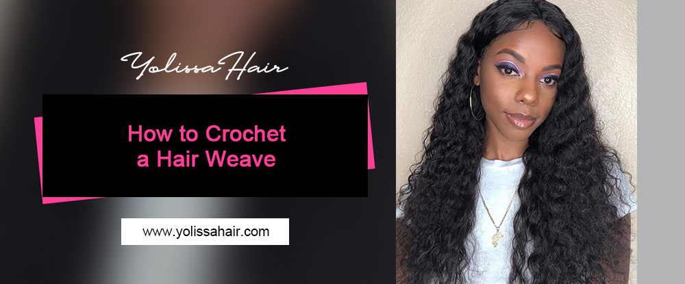 How to Crochet a Hair Weave