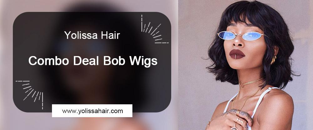 Combo Deal Bob Wigs - Yolissa Hair